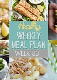 Healthy Weekly Meal Plan #83 is put together with the yummiest of healthy dinner recipes included! There's also a healthy breakfast, side dish, lunch and dessert recipe included, too! You will love this deliciously healthy menu plan!