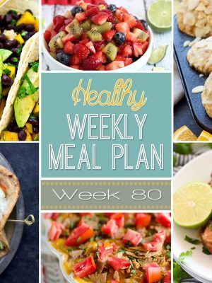 Healthy Weekly Meal Plan #80