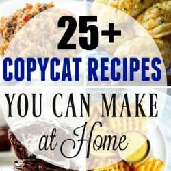 25+ Copycat Recipes to Make at Home