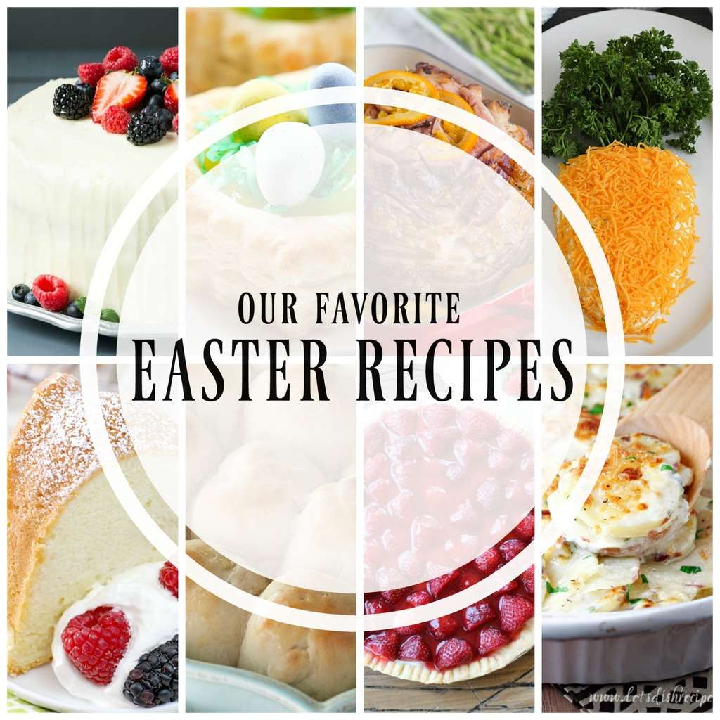 20+ Of The Best Easter Recipes!