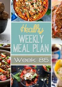 This week's Healthy Weekly Meal Plan #85 is full of delicious dinner recipes every night of the week as well as a healthy breakfast, lunch, side dish and dessert, too! You will love the variety of all the healthy meals this week!