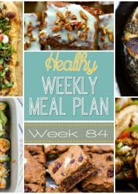 Healthy Weekly Meal Plan #84 has a healthy dinner recipe for every night of the week plus an extra breakfast, snack and dessert recipe too! You will definitely enjoy these recipes!