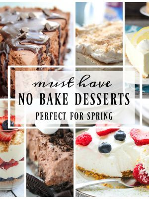 Best Ever No Bake Dessert Recipes