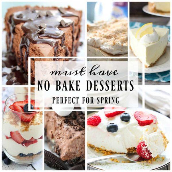 19+ of the Best Ever No Bake Dessert Recipes!