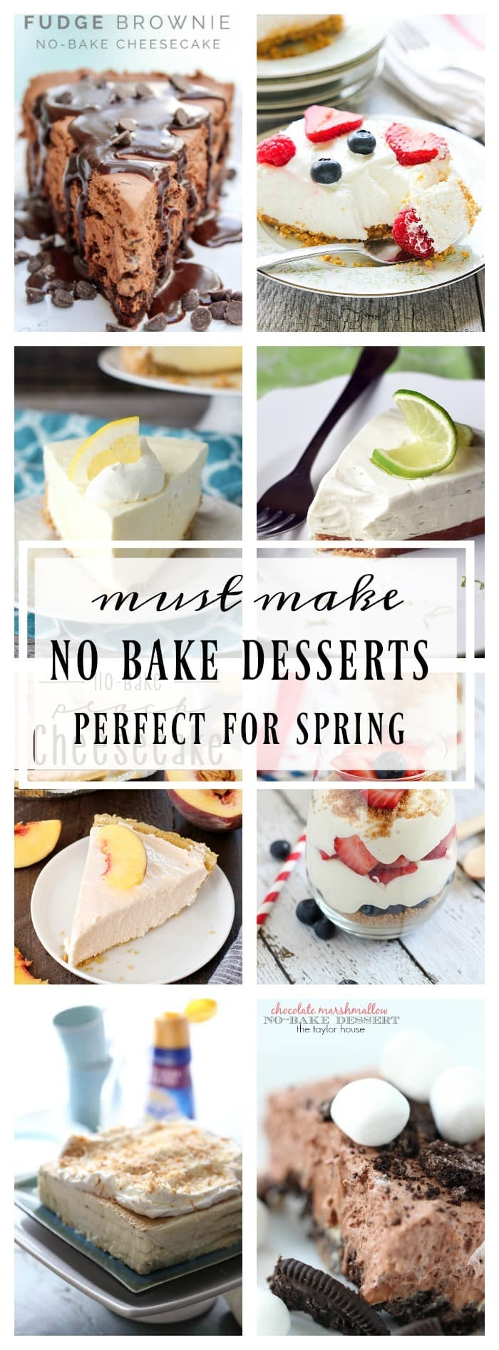 19+ of the Best Ever No Bake Dessert Recipes!
