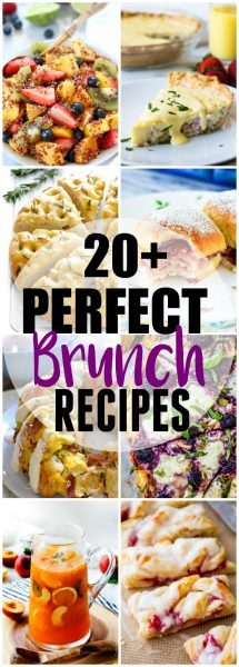 Over 20 Perfect Brunch Recipes to make!