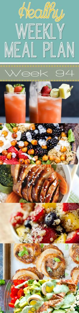 Use this Healthy Weekly Meal Plan #94 to plan out healthy meals for the week!