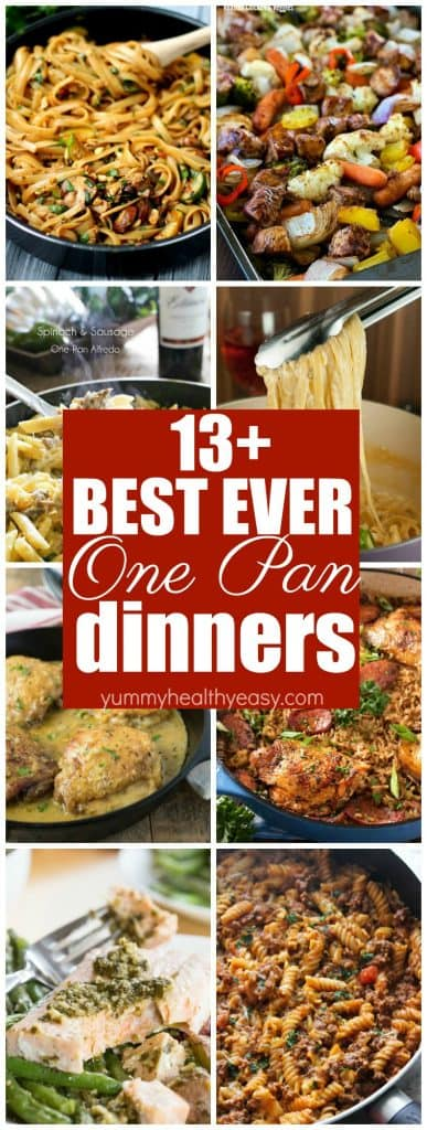 Try these easy ONE PAN meals out for your next dinner! These 13+ recipes will have you drooling and won't have you doing dishes all night!
