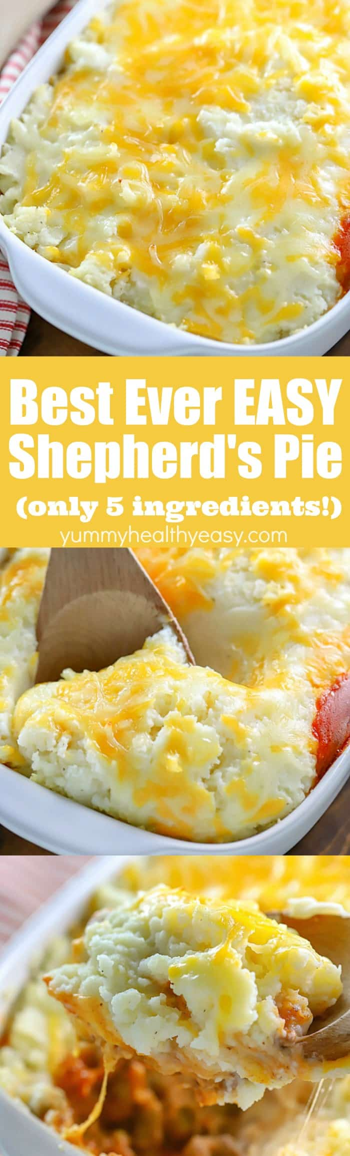 This is seriously the easiest and BEST Easy Shepherd's Pie Recipe EVER! I make this all the time for my boys and it's always a hit! Only FIVE ingredients needed to make this easy comfort food dinner. #dinner #recipe #shepherdspie #casserole #comfortfood #easyrecipe #mashedpotatoes #groundbeef #cheesy