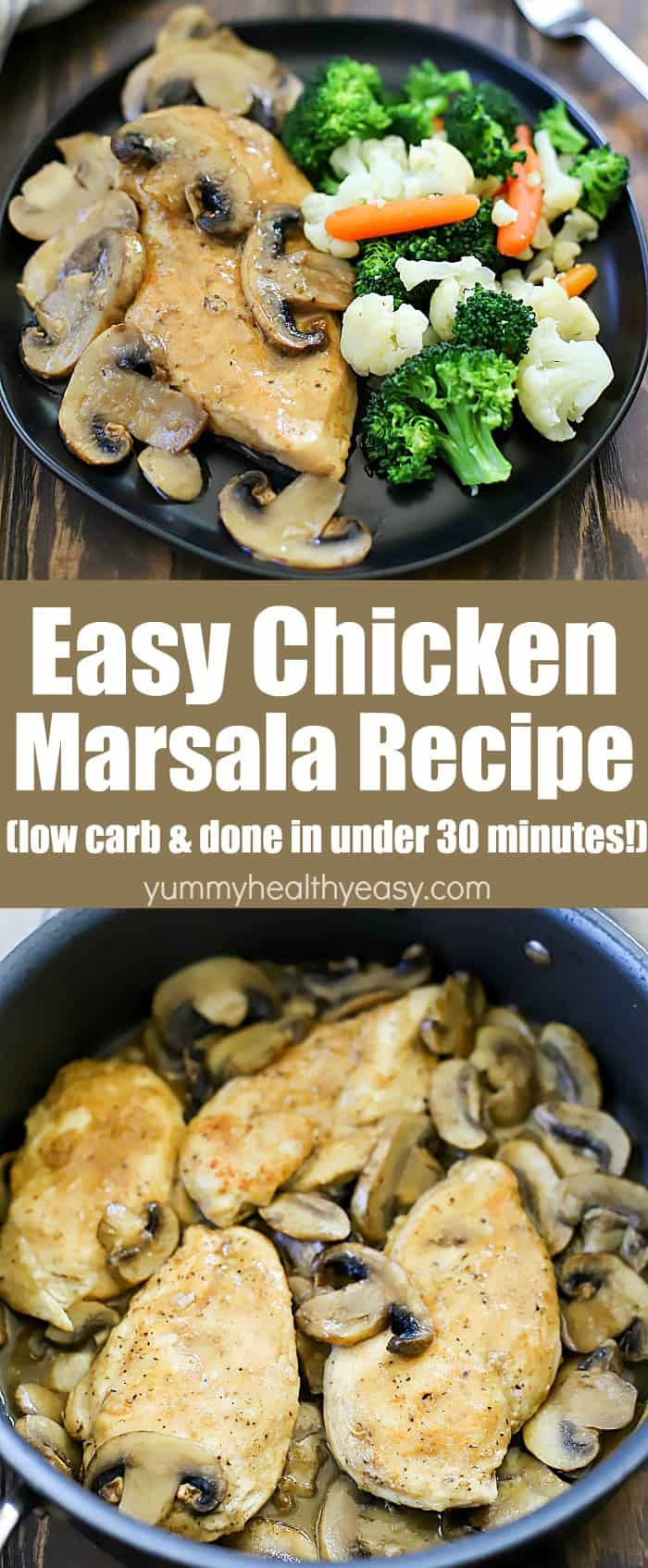 This Easy Chicken Marsala Recipe is one of my favorite low carb recipes! It's so easy to make and is done in under 30 minutes. Can you believe that?! The chicken is super flavorful and juicy, too. You won't even believe this dinner recipe is homemade and not from a restaurant! #dinner #recipe #chicken #chickenmarsala #marsala #30minutedinner #easyrecipe #easydinner #lowcarb #healthy #fewingredients