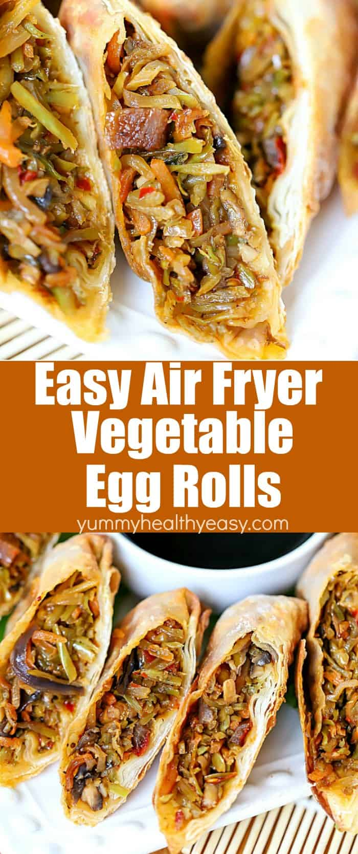 This delicious Homemade Vegetable Egg Roll Recipe is made healthier by being fried in the Air Fryer! Each egg roll is filled with healthy broccoli slaw, mushrooms, water chestnuts and Asian spices all wrapped in egg roll wrappers. They're super easy to make and only require a few ingredients. You will fall head over heels for this egg roll recipe!