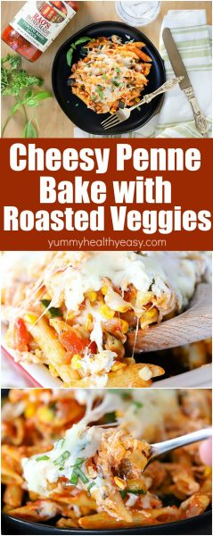 Collage picture of Cheesy Penne Pasta Bake with Roasted Summer Vegetables Pinterest image