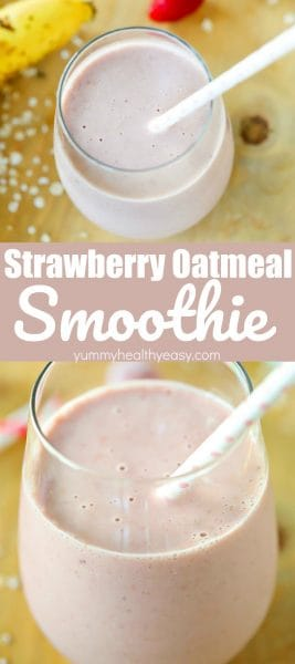 Collage picture of Strawberry Oatmeal Smoothie Recipe